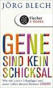 Cover-Bild zu Gene sind kein Schicksal (eBook) von Blech, Jörg