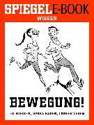Cover-Bild zu Bewegung - Fit bleiben, Spaß haben, länger leben (eBook) von Musall, Bettina (Hrsg.)