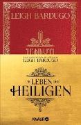 Cover-Bild zu Die Leben der Heiligen (eBook) von Bardugo, Leigh