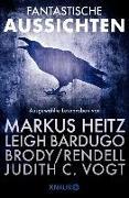 Cover-Bild zu Fantastische Aussichten: Fantasy & Science Fiction bei Knaur (eBook) von Bardugo, Leigh