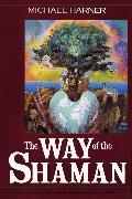 Cover-Bild zu The Way of the Shaman von Harner, Michael