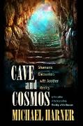 Cover-Bild zu Cave And Cosmos von Harner, Michael