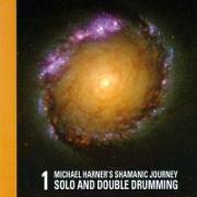 Cover-Bild zu Shamanic Journey Solo + Double Drum 1 von Harner, Michael