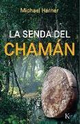 Cover-Bild zu La senda del chamán von Harner, Michael