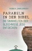Cover-Bild zu Parabeln in der Bibel von Zimmermann, Ruben
