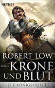 Cover-Bild zu Krone und Blut von Low, Robert