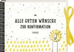 Cover-Bild zu Geldkuvert-Geschenkbuch - Alle guten Wünsche zur Konfirmation von Sander, Gesa (Illustr.)