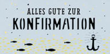 Cover-Bild zu Kuvert für einen Geld- oder Gutschein - Alles Gute zur Konfirmation von Sander, Gesa (Illustr.)