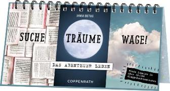 Cover-Bild zu Dreiklapp-Tischkalender - Suche, Träume, Wage! von Buiting, Hanna