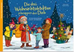 Cover-Bild zu Die drei Weihnachtsdetektive schnappen den Dieb von Lückel, Kristin