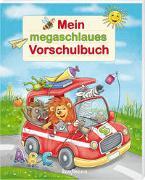 Cover-Bild zu Mein megaschlaues Vorschulbuch von Kamlah, Klara