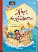 Cover-Bild zu Ahoi, ihr Landratten! von Lückel, Kristin (Hrsg.)