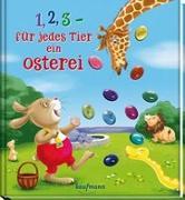 Cover-Bild zu 1, 2, 3 - für jedes Tier ein Osterei von Lückel, Kristin