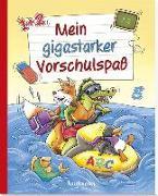 Cover-Bild zu Mein gigastarker Vorschulspaß von Lückel, Kristin