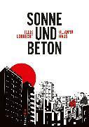 Cover-Bild zu Sonne und Beton - Die Graphic Novel von Lobrecht, Felix