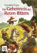 Cover-Bild zu Das Geheimnis des Roten Ritters (eBook) von Franz, Cornelia