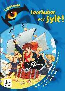 Cover-Bild zu Seeräuber vor Sylt! (eBook) von Franz, Cornelia