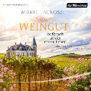 Cover-Bild zu Das Weingut. Aufbruch in ein neues Leben (Audio Download) von Lacrosse, Marie
