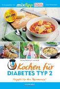 Cover-Bild zu mixtipp: Kochen für Diabetes Typ 2 von Metternich von Wolff, Kirsten