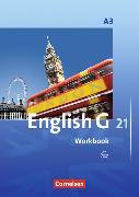 Cover-Bild zu English G 21. Ausgabe A3. Workbook von Seidl, Jennifer