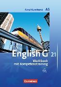 Cover-Bild zu English G 21. Abschlussband A5. Workbook mit Kompetenztraining von Seidl, Jennifer