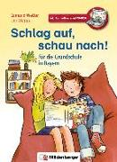Cover-Bild zu Schlag auf, schau nach! - für die Grundschule in Bayern von Wetter, Edmund