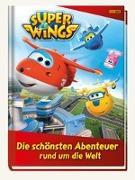 Cover-Bild zu Super Wings: Die schönsten Abenteuer rund um die Welt von Hoffart, Nicole (Chefred.)