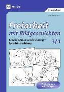 Cover-Bild zu Freiarbeit mit Bildgeschichten 3/4. Druckschrift von Lassert, Ursula