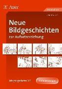 Cover-Bild zu Neue Bildgeschichten zur Aufsatzerziehung. Jahrgangsstufen 3/4 von Lassert, Ursula