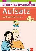 Cover-Bild zu Klett Sicher ins Gymnasium Aufsatz 4. Klasse (eBook) von Lassert, Ursula