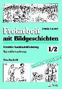 Cover-Bild zu Freiarbeit mit Bildgeschichten. 1./2. Jahrgangsstufe von Lassert, Ursula