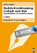 Cover-Bild zu Rechtschreibtraining einfach und klar - 2. Klasse (eBook) von Lassert, Ursula