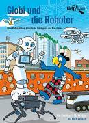 Cover-Bild zu Globi und die Roboter von Bieri, Atlant