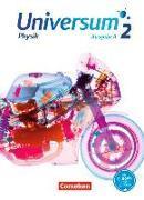 Cover-Bild zu Universum Physik 2. Ausgabe A. Gymnasium. Schülerbuch von Alboteanu-Schirner, Ana