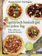 Cover-Bild zu Vegetarisch basisch gut für jeden Tag von Corrett, Natasha