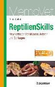 Cover-Bild zu ReptilienSkills - Praxisleitfaden Schildkröten, Echsen und Schlangen von Kölle, Petra
