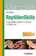 Cover-Bild zu ReptilienSkills - Praxisleitfaden Schildkröten, Echsen und Schlangen (eBook) von Kölle, Petra