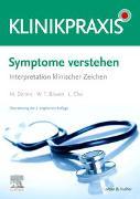 Cover-Bild zu Symptome verstehen - Interpretation klinischer Zeichen von Dennis, Mark