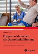 Cover-Bild zu Pflege von Menschen mit Querschnittlähmung von Haas, Ute (Hrsg.)