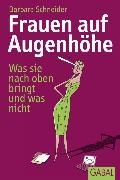 Cover-Bild zu Frauen auf Augenhöhe (eBook) von Schneider, Barbara