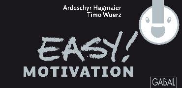 Cover-Bild zu EASY! Motivation (eBook) von Hagmaier, Ardeschyr