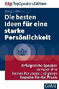 Cover-Bild zu Die besten Ideen für eine starke Persönlichkeit (eBook) von Löhr, Jörg (Hrsg.)