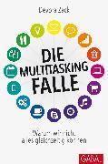 Cover-Bild zu Die Multitasking-Falle (eBook) von Zack, Devora