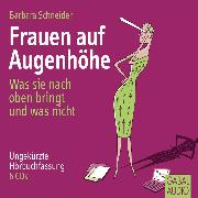 Cover-Bild zu Frauen auf Augenhöhe (Audio Download) von Schneider, Barbara