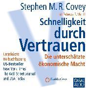 Cover-Bild zu Schnelligkeit durch Vertrauen (Audio Download) von Covey, Stephen M.R.