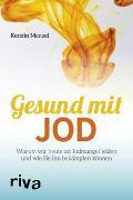 Cover-Bild zu Gesund mit Jod von Menzel, Kerstin