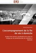 Cover-Bild zu L''accompagnement de la Fin de Vie À Domicile von Darnet-Ginot-K