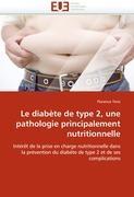 Cover-Bild zu Le diabète de type 2, une pathologie principalement nutritionnelle von Terzi-F
