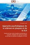 Cover-Bild zu Approche psychologique de la sclérose en plaques et de la SLA von Coupe-C