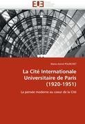 Cover-Bild zu La Cité Internationale Universitaire de Paris (1920-1951) von Pourchet-M